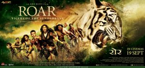Movie poster for the film, Roar: Tigers of the Sunderbans.